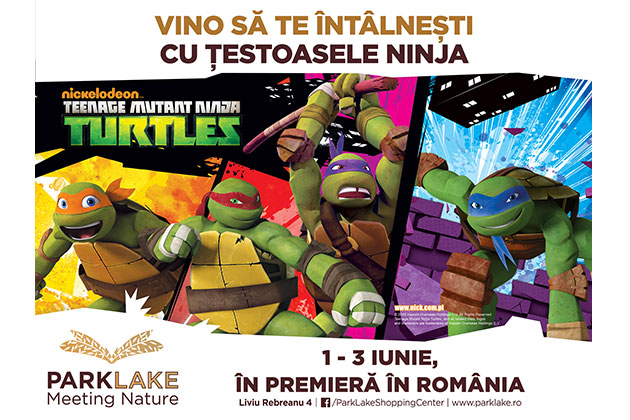 Testoasele Ninja vin pentru prima data in Romania, la ParkLake Shopping Center